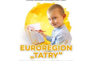"""Konkurs plastyczny pt. """"Euroregion Tatry oczami dzieci"""""""