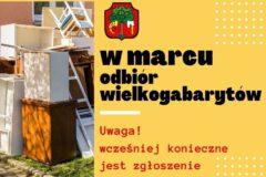 W marcu odbiór wielkogabarytów – UWAGA wcześniej konieczne jest zgłoszenie odpadów do odbioru