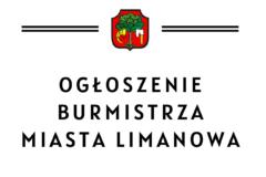 Ogłoszenie  Burmistrza Miasta Limanowa z dnia 16.03.2021 r.