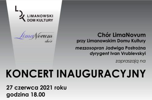 """Koncert zainauguruje działalność Chóru """"LimaNovum"""" przy Limanowskim Domu Kultury"""