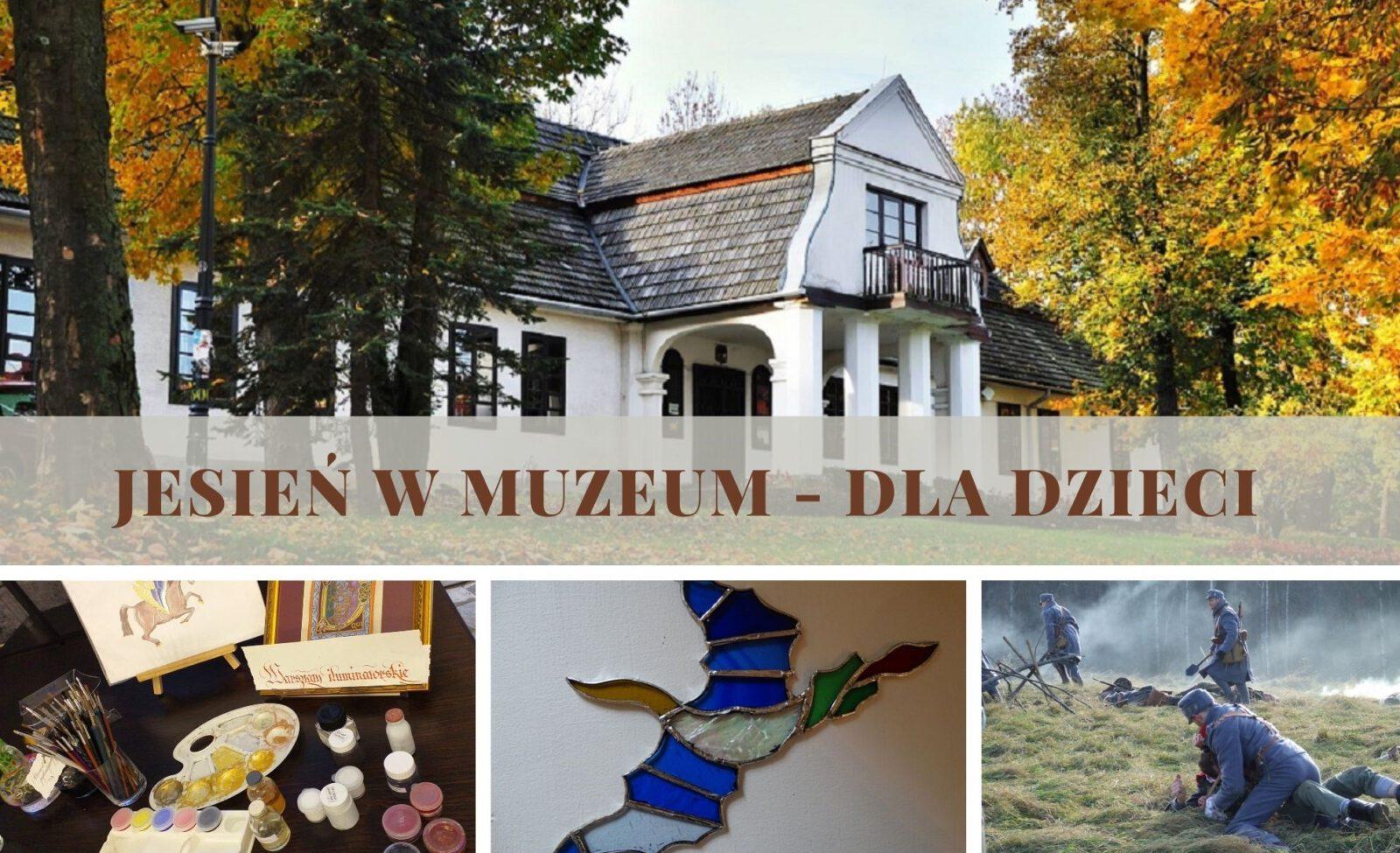 Plakat informujący o jesiennych zajęciach muzealnych dla dzieci w MRZL