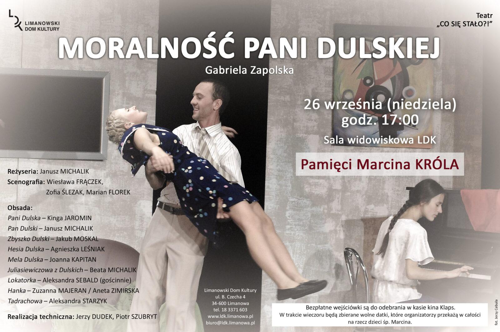 """Plakat informujący o spektaklu """"Moralność Pani Dulskiej"""" w LDK"""