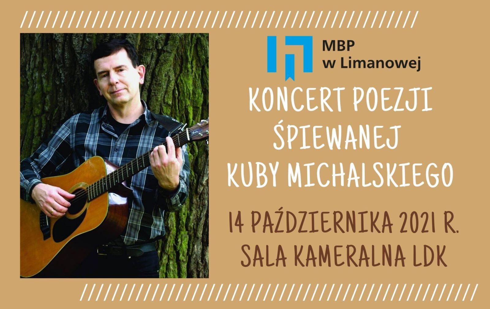 Plakat informujący o koncercie poezji śpiewanej Kuby Michalskiego