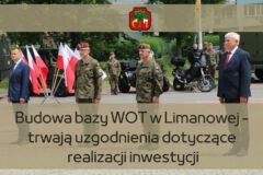 Trwają rozmowy ws. realizacji inwestycji dotyczącej budowy bazy WOT w Limanowej